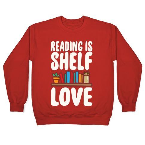 Reading Is Shelf Love White Print Pullover