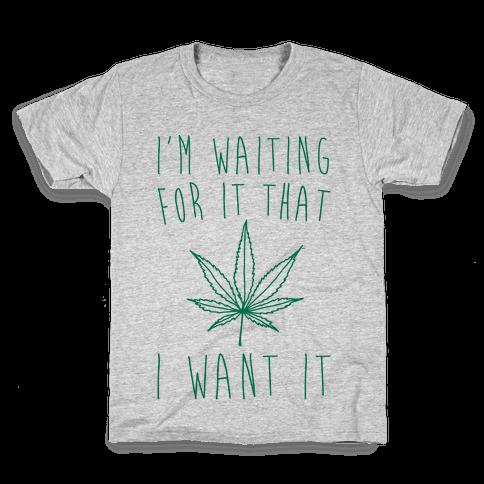 I'm Waiting For It That Green light I Want It Parody  Kids T-Shirt