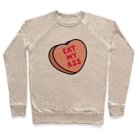Eat My Ass Pullover