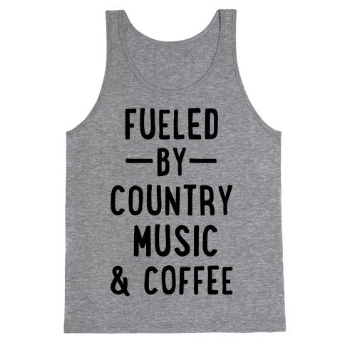 Fueled By Country Tank Top
