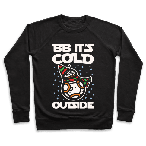 BB It's Cold Outside Parody White Print Pullover