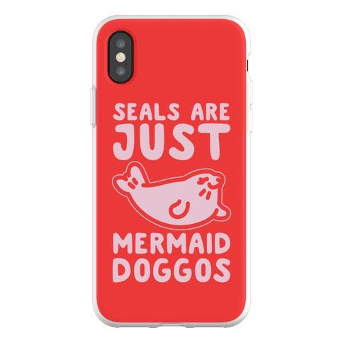 Seals Are Just Mermaid Doggos Phone Flexi-Case