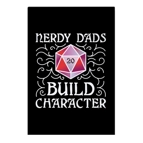 Nerdy Dads Build Character Garden Flag