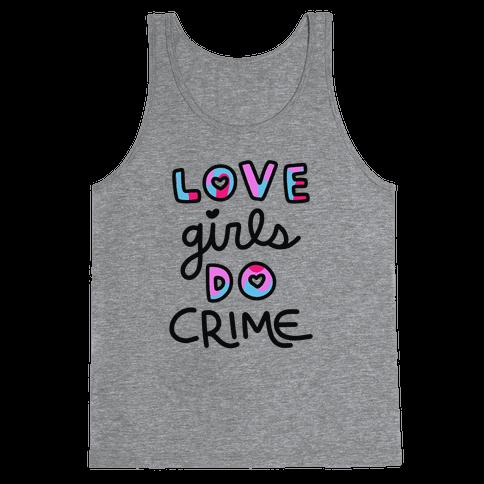 Love Girls Do Crime Tank Top