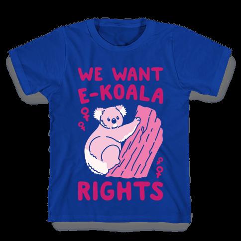 We Want E-koala Rights Koala Parody White Print Kids T-Shirt