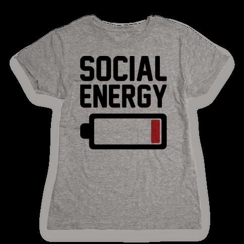 Social Energy Low Womens T-Shirt