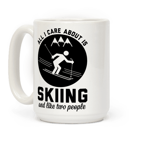 Skiing and Like Two People Coffee Mug