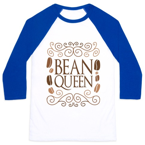 Bean Queen Baseball Tee