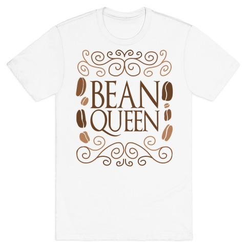 Bean Queen T-Shirt