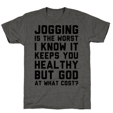 Jogging Is The Worst blk