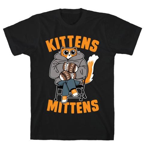Kittens Mittens T-Shirt