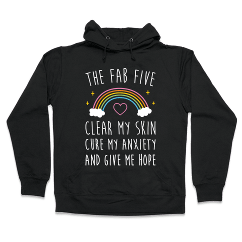 The Fab Five Cure Me Hooded Sweatshirt