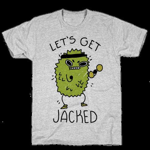 Let's Get Jacked Fruit Mens/Unisex T-Shirt