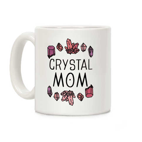 Crystal Mom Coffee Mug
