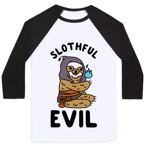 Slothful Evil Baseball Tee