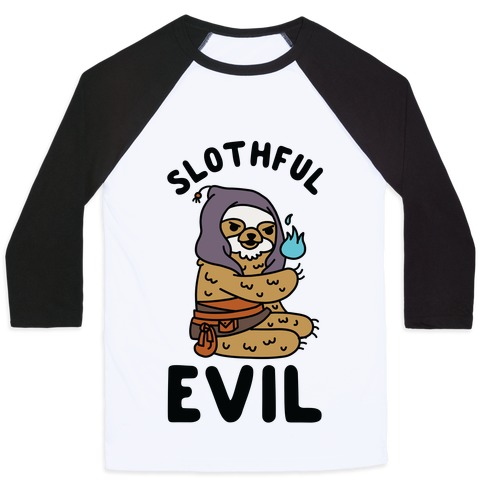 Slothful Evil Baseball Tee