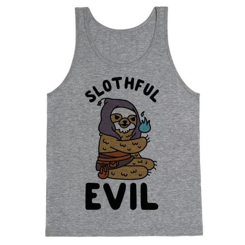 Slothful Evil Tank Top