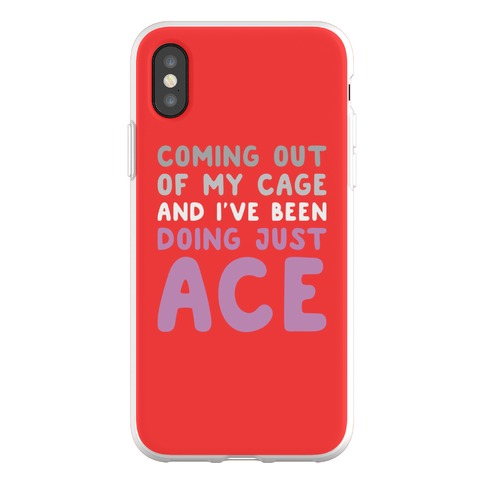 Coming Out Of My Cage - ACE Phone Flexi-Case