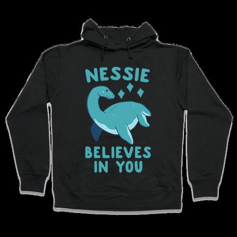 Nessie Believes In You Hooded Sweatshirt