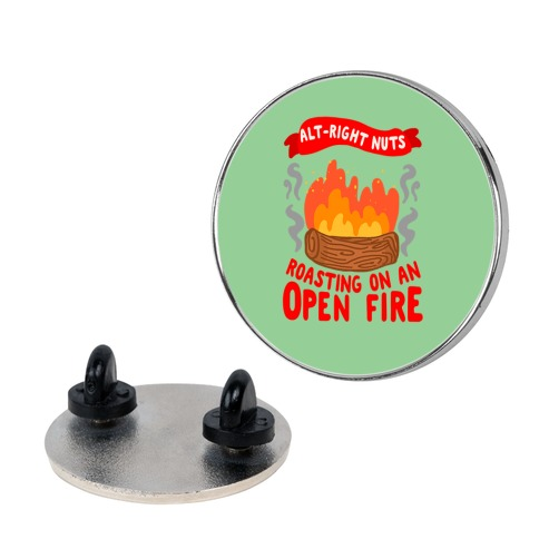 Alt-Right Nuts Roasting on An Open Fire Pin
