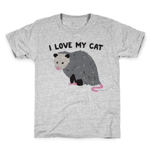 I Love My Cat Opossum Kids T-Shirt