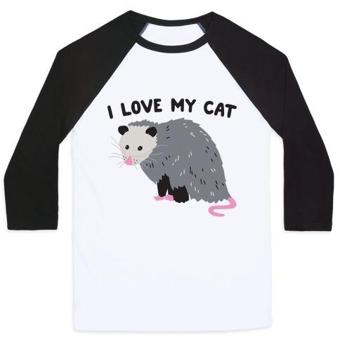 I Love My Cat Opossum Baseball Tee
