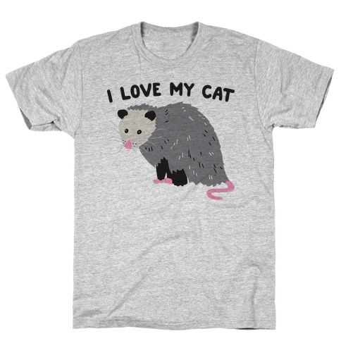 4350f801 I Love My Cat Opossum T-Shirt