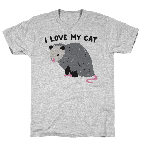 I Love My Cat Opossum Mens T-Shirt