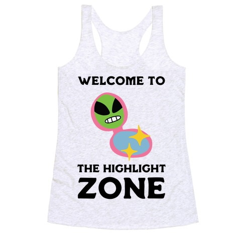 Welcome to The Highlight Zone Racerback Tank Top