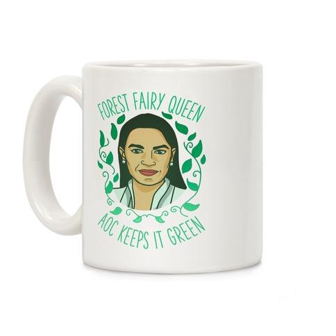 Forest Fairy Queen AOC Keeps it Green Coffee Mug