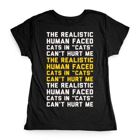The Realistic Human Faced Cats In Cats Can't Hurt Me Parody White Print Womens T-Shirt