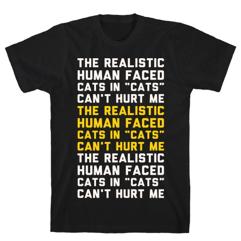 The Realistic Human Faced Cats In Cats Can't Hurt Me Parody White Print T-Shirt