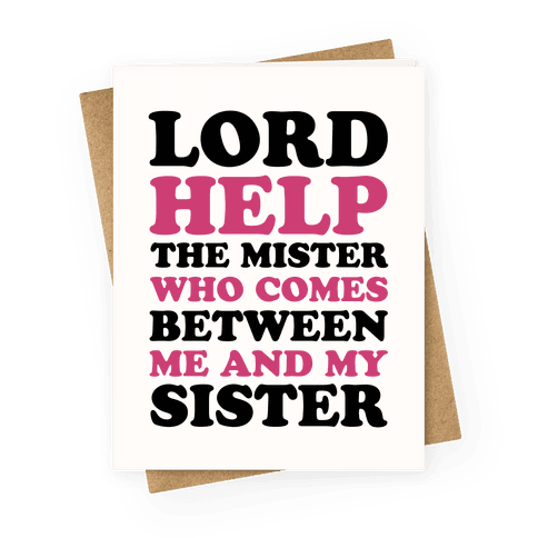 Lord Help The Mister Greeting Card