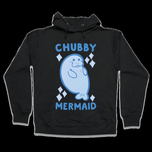 Chubby Mermaid Hooded Sweatshirt