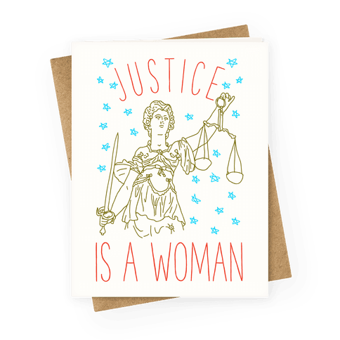 Justice is a Woman Greeting Card