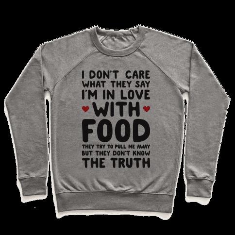 Bleeding Love For Food Pullover