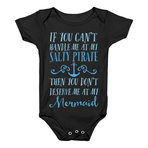 1f1b325285f0 If You Can't Handle Me at my Salty Pirate Baby Onesy