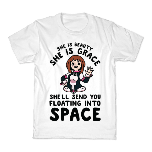 She is Beauty She is Grace, She'll Send You Floating into Space Uraraka Kids T-Shirt