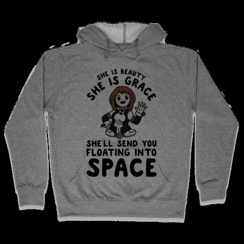 She is Beauty She is Grace, She'll Send You Floating into Space Uraraka Hooded Sweatshirt