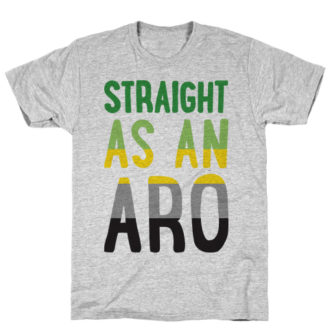 Straight As An Aro Mens T-Shirt