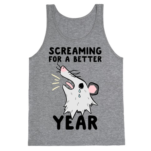 Screaming For A Better Year Tank Top