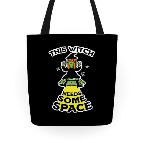 This Witch Needs Some Space Tote