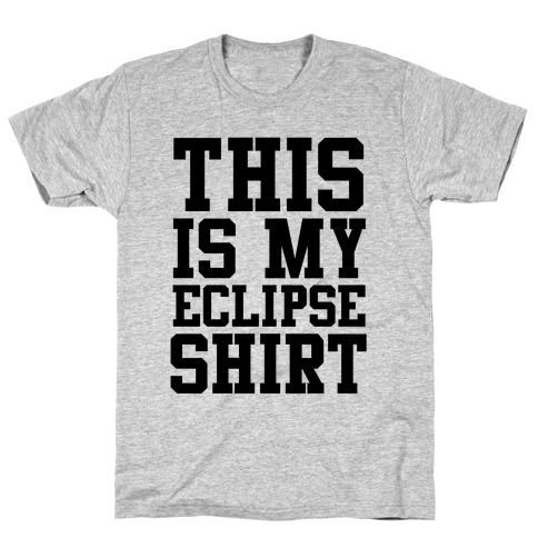 This is My Eclipse Shirt T-Shirt
