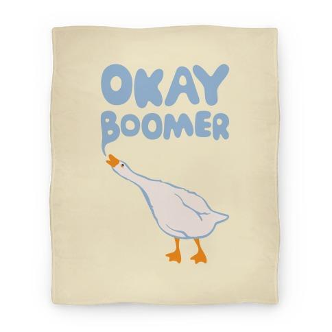 Okay Boomer Goose Parody Blanket