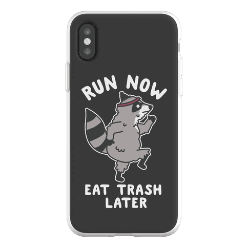 Run Now Eat Trash Later Raccoon Phone Flexi-Case