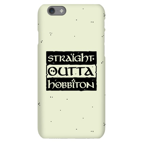 Straight Outta Hobbiton Phone Case