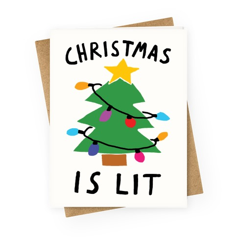 Christmas Is Lit Greeting Card