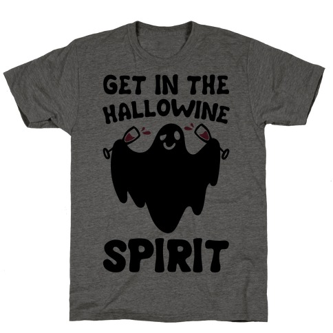 Get in The Hallowine Spirit T-Shirt