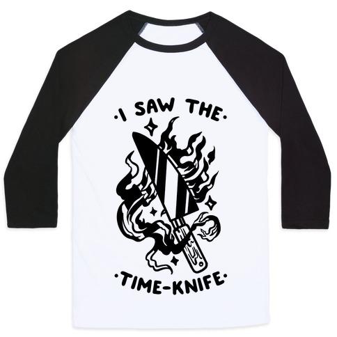 I Saw The Time-Kife Baseball Tee