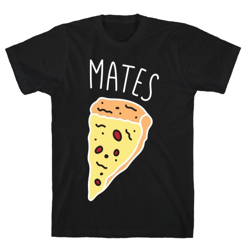 Soul Mates Pizza 2 (White) Mens T-Shirt